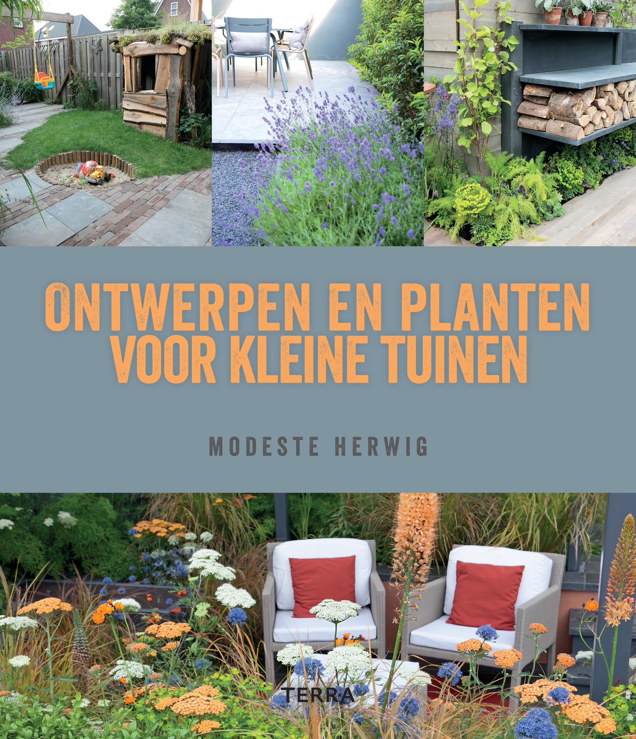 ontwerpen en planten voor kleine tuinen terra publishing